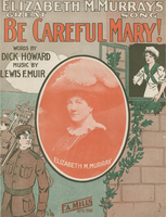 Be careful Mary